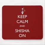 Keep Calm and Shisha On Mouse Pad