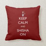 Keep Calm and Shisha On Pillow