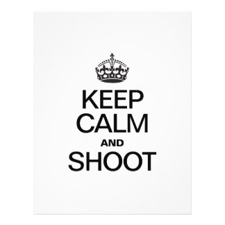 KEEP CALM AND SHOOT FULL COLOR FLYER