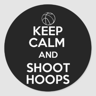 Keep Calm and Shoot Hoops Classic Round Sticker