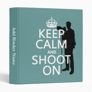 Keep Calm and Shoot On (photography) Binder