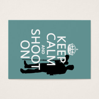 Keep Calm and Shoot On (photography) Business Card