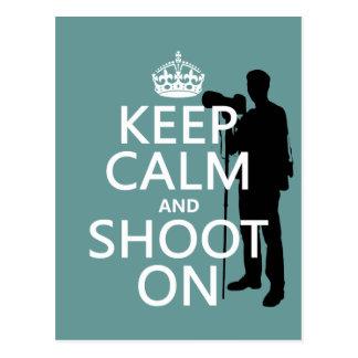 Keep Calm and Shoot On (photography) Postcard