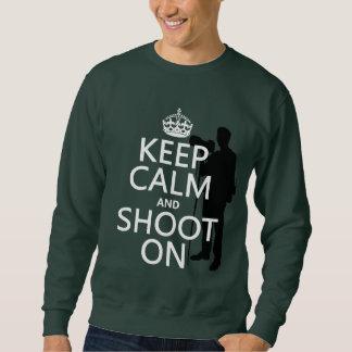 Keep Calm and Shoot On (photography) Sweatshirt