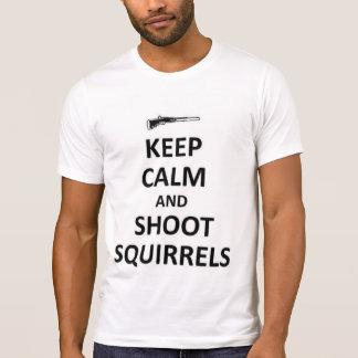 Keep calm and shoot squirrels tshirt