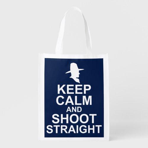 Keep Calm and Shoot Straight Reusable Grocery Bag