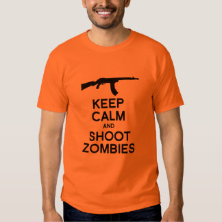 KEEP CALM AND SHOOT ZOMBIES -.png Tshirt