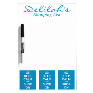 Keep Calm and Shop Bright Blue Dry-Erase Board