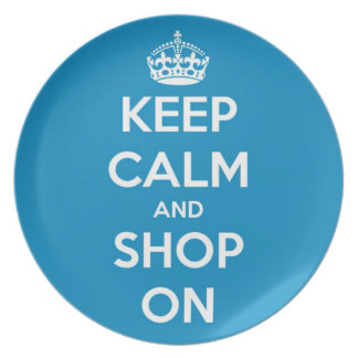Keep Calm and Shop Bright Blue Dinner Plate