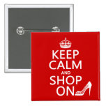 Keep Calm and Shop On - all colors 2 Inch Square Button
