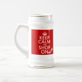 Keep Calm and Shop On - all colors Beer Stein