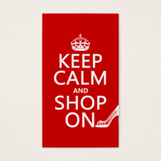 Keep Calm and Shop On - all colors Business Card