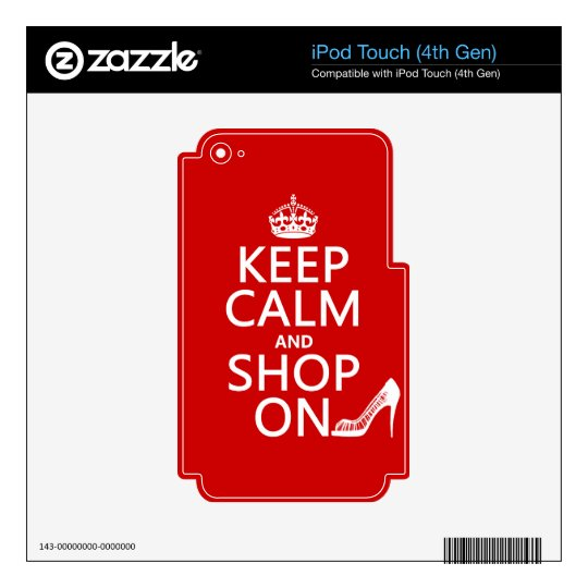 Keep Calm and Shop On - all colors Decals For iPod Touch 4G
