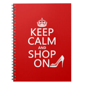 Keep Calm and Shop On - all colors Notebook