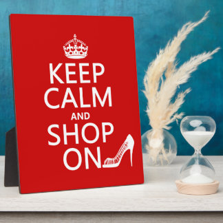Keep Calm and Shop On - all colors Plaque
