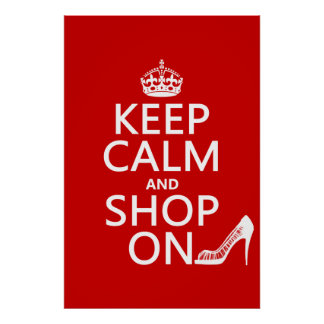 Keep Calm and Shop On - all colors Posters