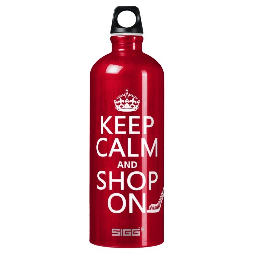Keep Calm and Shop On - all colors SIGG Traveler 1.0L Water Bottle