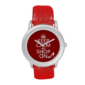 Keep Calm and Shop On - all colors Wristwatch