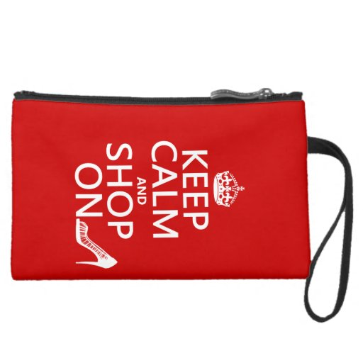 Keep Calm and Shop On - all colors Wristlet Clutches