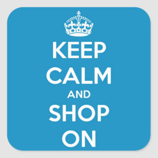 Keep Calm and Shop On Blue Square Sticker
