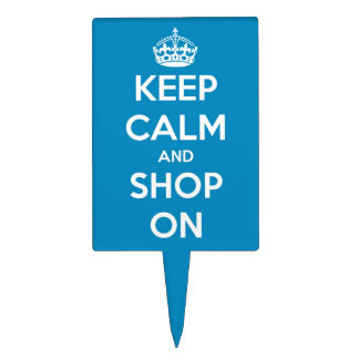 Keep Calm and Shop On Bright Blue Cake Topper