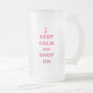 Keep Calm and Shop On Frosted Glass Beer Mug