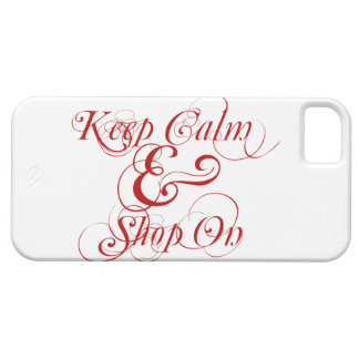 Keep Calm and Shop On iPhone 5 case