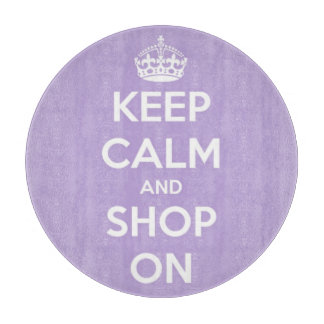 Keep Calm and Shop On Lavender and White Round Cutting Board