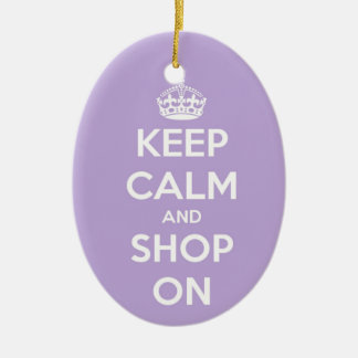 Keep Calm and Shop On Lavender Ceramic Ornament
