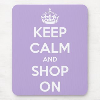 Keep Calm and Shop On Lavender Mouse Pad