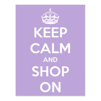 Keep Calm and Shop On Lavender Postcard