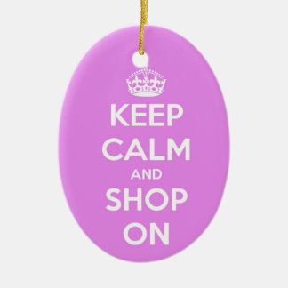 Keep Calm and Shop On Pink Ceramic Ornament