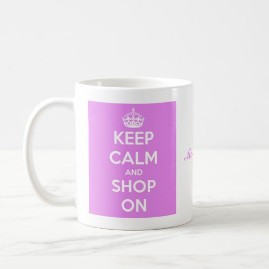 Keep Calm and Shop On Pink Coffee Mug