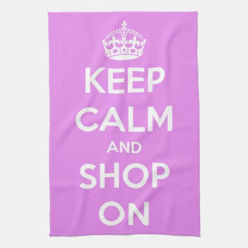 Keep Calm and Shop On Pink Kitchen Towel