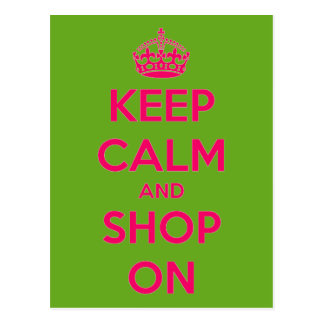 Keep Calm and Shop On Pink on Green Postcard