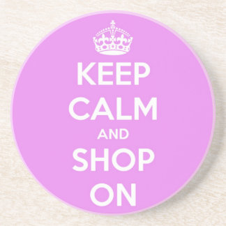 Keep Calm and Shop On Pink Sandstone Coaster