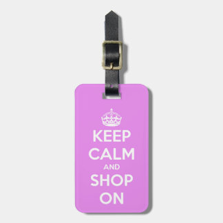 Keep Calm and Shop On Pink Tag For Luggage