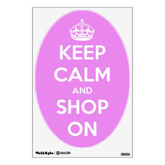 Keep Calm and Shop On Pink Wall Decal