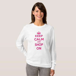 Keep Calm and Shop On Prissy Pink on White T-Shirt