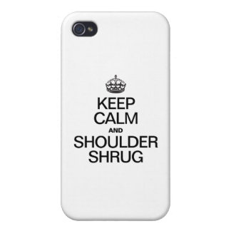 KEEP CALM AND SHOULDER SHRUG COVERS FOR iPhone 4
