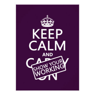 Keep Calm and Show Your Working (any color) Personalized Invitation