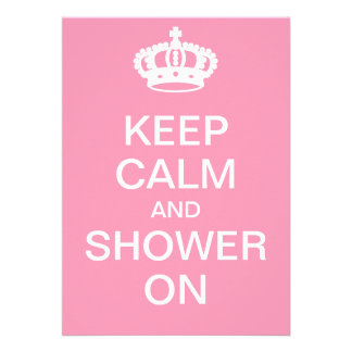 Keep Calm and Shower On Personalized Invitation