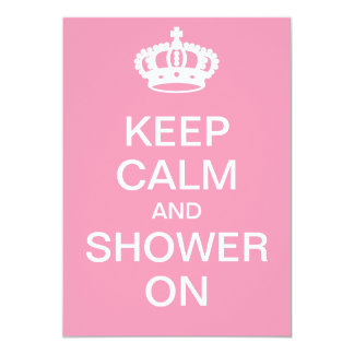 Keep Calm and Shower On 5x7 Paper Invitation Card