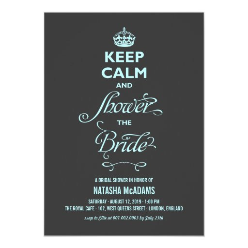 "Keep Calm And Shower The Bride Funny Bridal Shower 5"" X 7"" Invitation Card"