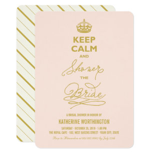 Keep Calm And Shower The Bride Funny Bridal Invitation