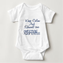 keep Calm and Shunt on Baby Bodysuit