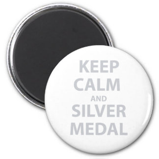 Keep Calm and Silver Medal 2 Inch Round Magnet