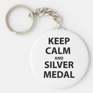 Keep Calm and Silver Medal Key Chains