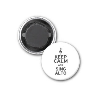 Keep Calm and Sing Alto 1 Inch Round Magnet
