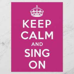 with Keep Calm and Sing On design